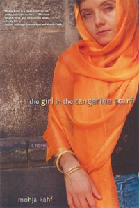 The Girl in the Tangerine Scarf by Mohja Kahf  Reviews ...