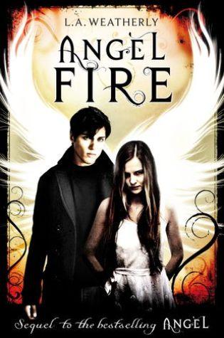 Angel Fire (Angel #2) – L.A. Weatherly