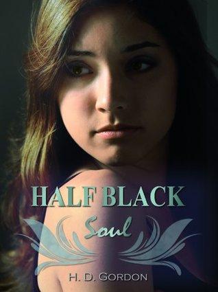 Half Black Soul (The Alexa Montgomery Saga, #2)