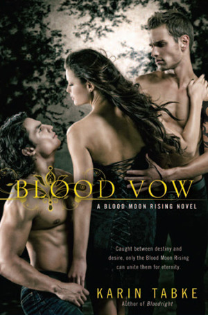 Blood Vow (Blood Moon Trilogy, #3)