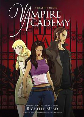 Vampire Academy: The Graphic Novel (Vampire Academy #1) – Richelle Mead