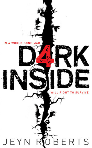 Dark Inside (Dark Inside, #1) by Jeyn Roberts — Reviews