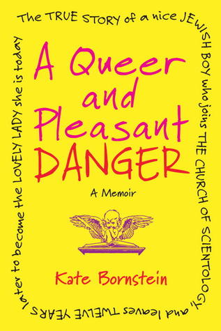 Transgender Tuesday: 'A Queer and Pleasant Danger'
