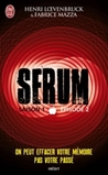 Sérum (Saison #1, Episode #2)