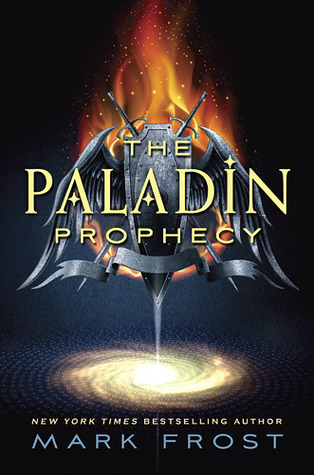 The Paladin Prophecy (The Paladin Prophecy, #1)