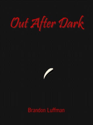 Out After Dark