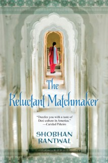 The Reluctant Matchmaker by Shobhan Bantwal.