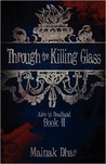 Through the Killing Glass: Alice in Deadland Book II