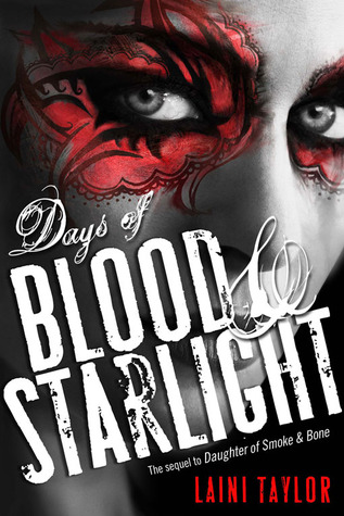 Days of Blood & Starlight (Daughter of Smoke and Bone, #2)