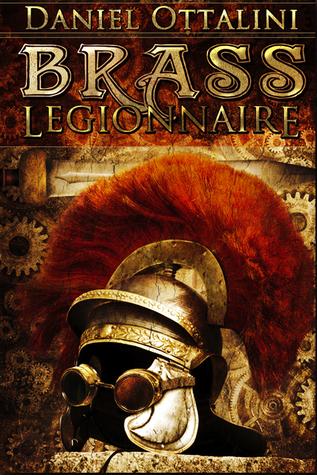 Brass Legionnaire by Daniel Ottalini