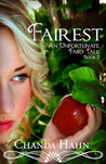 Fairest (An Unfortunate Fairy Tale, #2)
