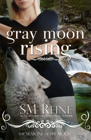 Gray Moon Rising (Seasons of the Moon, #4)