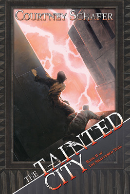 The Tainted City by Courtney Shafer