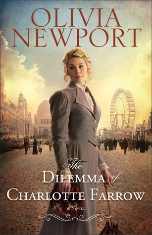 The Dilemma of Charlotte Farrow (Avenue of Dreams, #2)