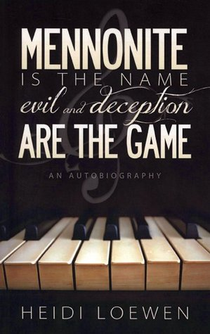 Mennonite is the Name...Evil and Deception are the Game
