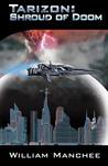 Shroud of Doom, Tarizon Saga