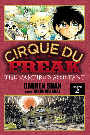 Cirque Du Freak: The Vampire's Assistant, Vol. 2 (Cirque Du Freak: The Manga, #2)