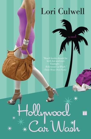 Hollywood Car Wash: A Novel