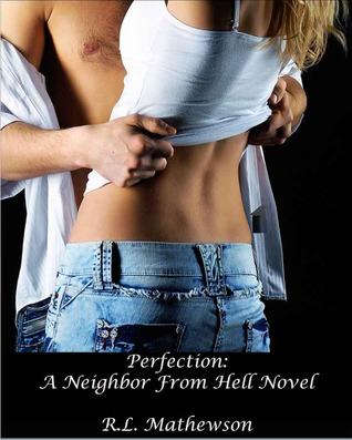 Perfection (A Neighbor from Hell #2)