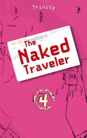 The Naked Traveler 4 by Trinity