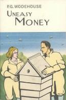 Uneasy Money - P.G. Wodehouse
