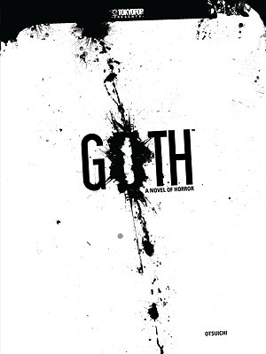 Goth: A Novel of Horror