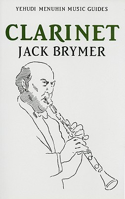 Clarinet by Jack Brymer — Reviews, Discussion, Bookclubs