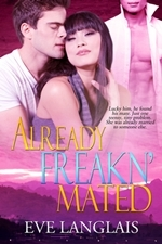 Already Freakn' Mated (Freakn' Shifters #3)