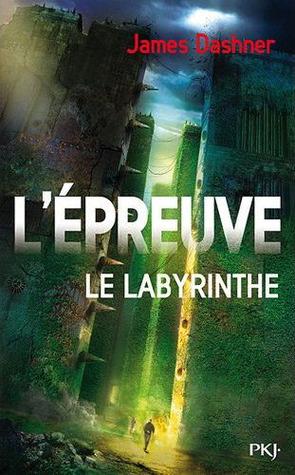 L'épreuve (Le labyrinthe, #1)