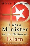 I Was a Minister in the Nation of Islam