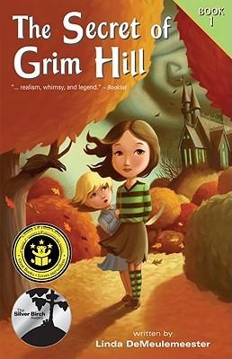 The Secret of Grim Hill (Grim Hill, #1)