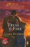 Trial by Fire (Steeple Hill Love Inspired Suspense #169)