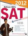 McGraw-Hill's SAT, 2012 Edition