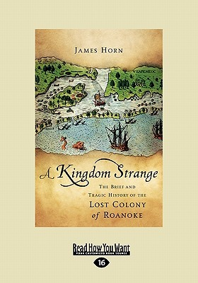 A Kingdom Strange The Brief And Tragic History Of The