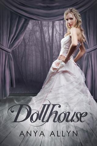 Dollhouse (Dollhouse, #1)