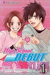 High School Debut, Vol. 01