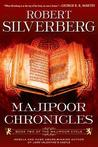 Majipoor Chronicles: Book Two of the Majipoor Cycle
