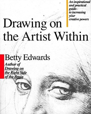 Drawing on the Artist Within by Betty Edwards — Reviews