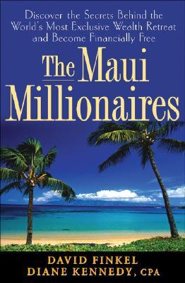 The Maui Millionaires Discover The Secrets Behind The