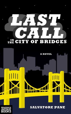 Last Call in the City of Bridges by Salvatore Pane