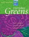 Everyday Greens: Home Cooking from Greens, the Celebrated Vegetarian Restaurant