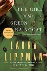 The Girl in the Green Raincoat (Tess Monaghan, #11)