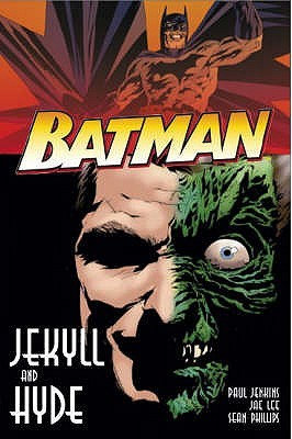 Batman: Jekyll and Hyde