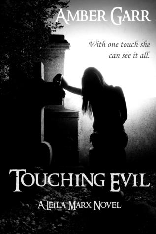 Touching Evil (Leila Marx, #1)