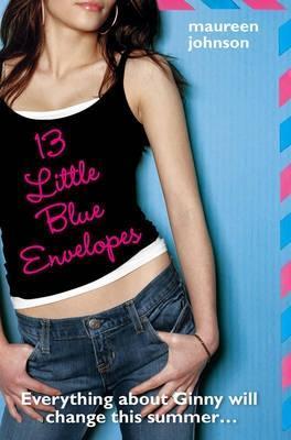 13 Little Blue Envelopes (Little Blue Envelope, #1)