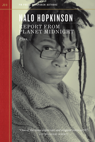 Report from Planet Midnight by Nalo Hopkinson