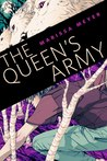 The Queen's Army (The Lunar Chronicles, #1.5)