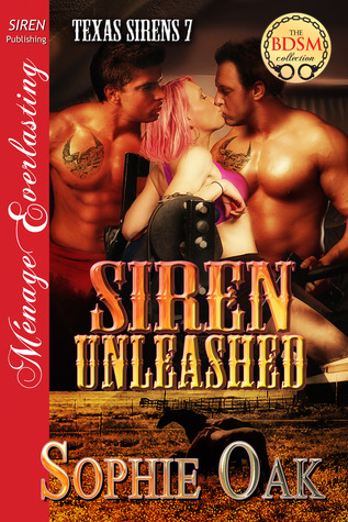 Siren Unleashed (Texas Sirens, #7)