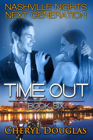 Time Out (Nashville Nights Next Generation #6)
