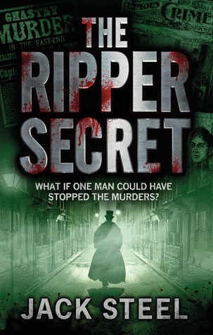 The Ripper Secret by Jack Steel